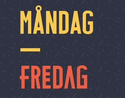 Måndag – Fredag Typeface