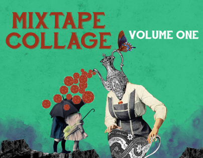 Mixtape Collage Volume One
