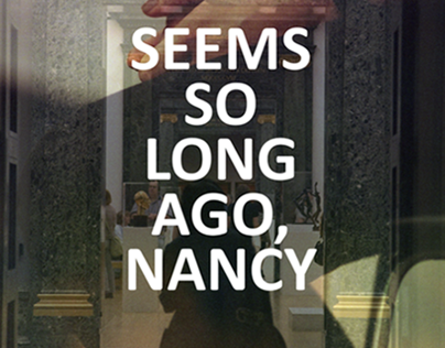 seems so long ago, nancy