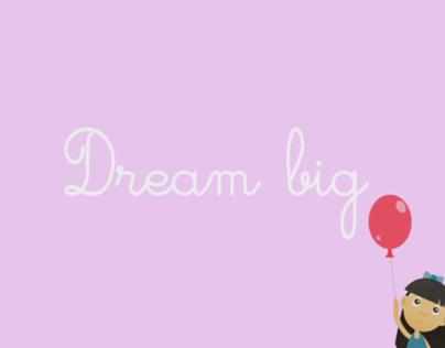 Dream Big - Motion graphic