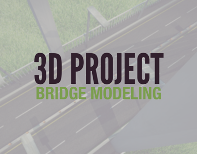 3D Modeling: Bridge