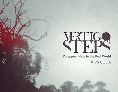 Vertigo Steps - Disappear Here in the Reel World