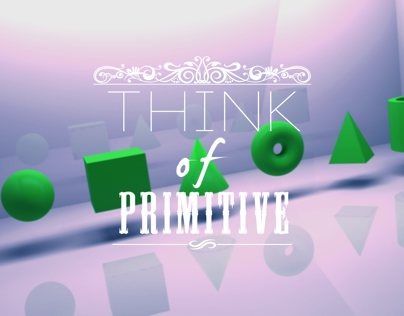 Think of primitive