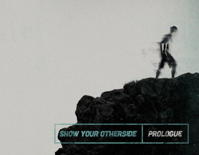 show your otherside | prologue