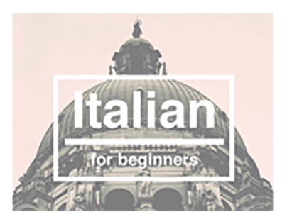 Ciao - Learn Italian for beginners.