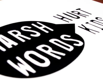 Harsh Words Hurt Kids