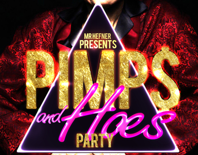 Pimp$ and Hoes Party flyer