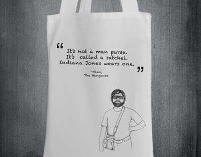 Tote Bag Design Its not a man purse -Alan (Hangover)