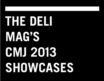 The Deli Mags CMJ 2013 Showcases