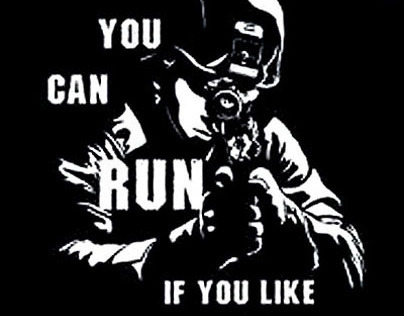 You Can Run...if you like