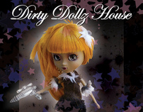 Dirty Dollz House Flyers / Posters