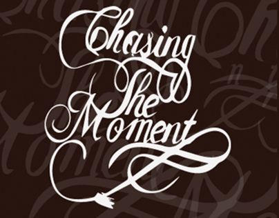 Chasing the Moment - Photography/Calligraphy