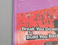 Break You Down To Build You Back