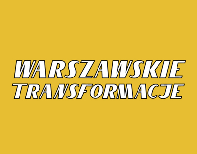 Warsaw transformations