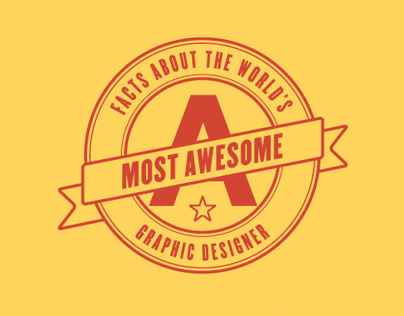 The Worlds Most Awesome Graphic Designer