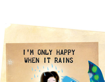 Im only happy when it rains