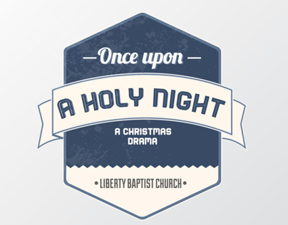 Once Upon A Holy Night // Liberty Baptist // 13