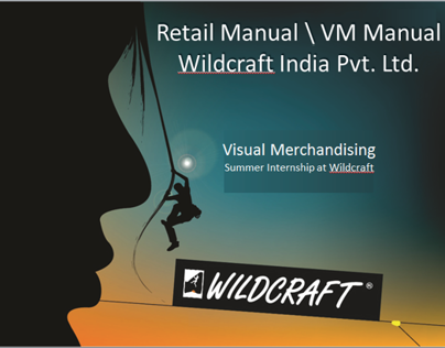 Visual merchandising Manual/Retail Manual for Wildcraft