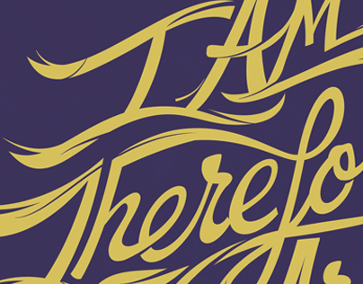 I AM, Therefore, We Are // hand lettering