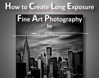 Ebook: How to Create Long Exposure Fine Art Photography