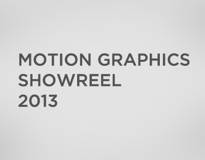 Motion Graphics Showreel 2013