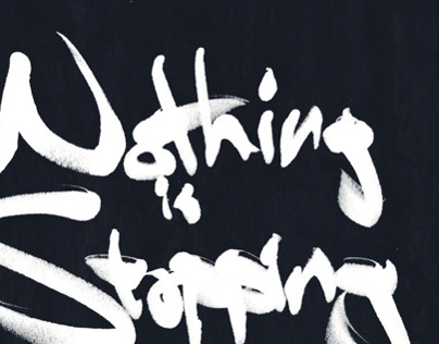 Nothing Is Stopping You – Calligraphy Poster