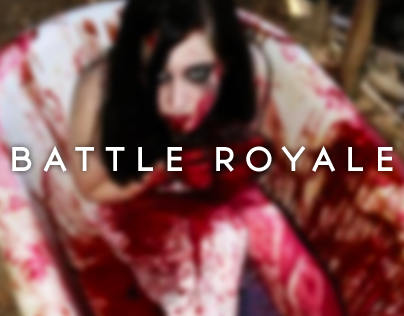 Battle Royale | Blood Bath