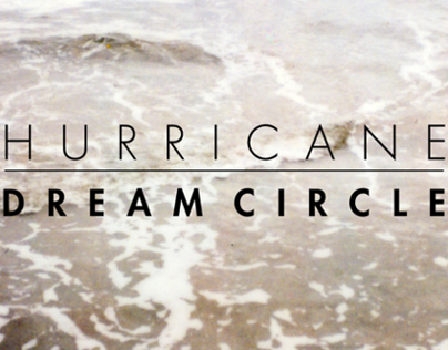 Dream Circle - Hurricane Music Video