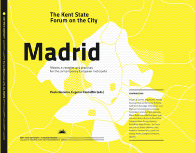 The Kent State Forum on the City: Madrid