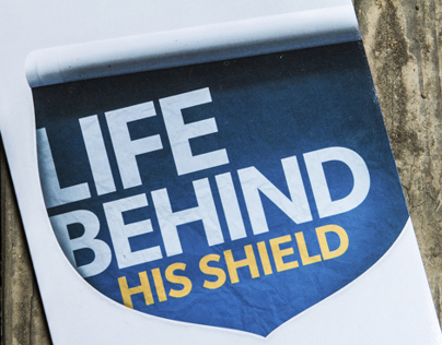 Life Behind His Shield