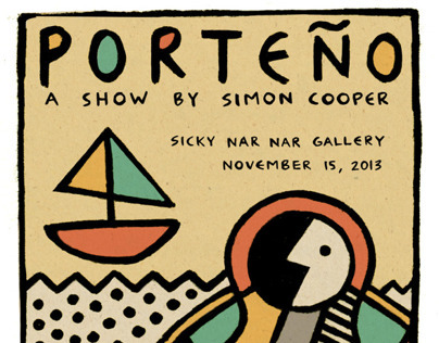 Porteño- A Show by Simon Cooper- November 2013
