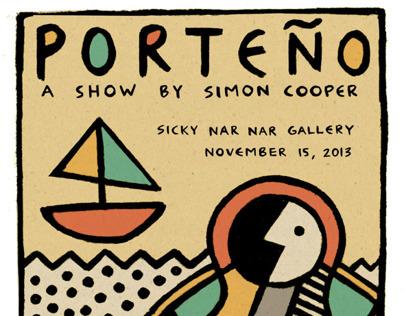 Porteño- A Show by Simon Cooper- November 2013