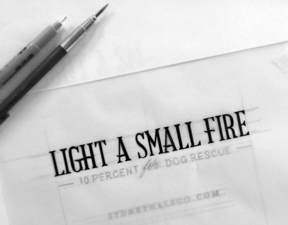 Light A Small Fire Sketch