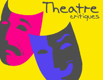 Theatre Critiques & Reviews