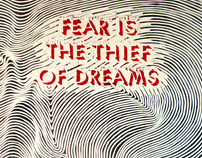 Fear is the Thief of Dreams
