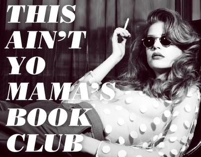 This Aint Yo Mamas Book Club