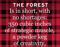 The Forest is...