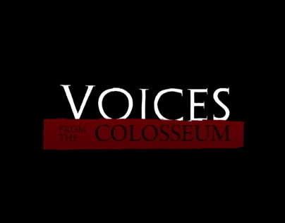 VOICES FROM THE COLOSSEUM | TRAILER