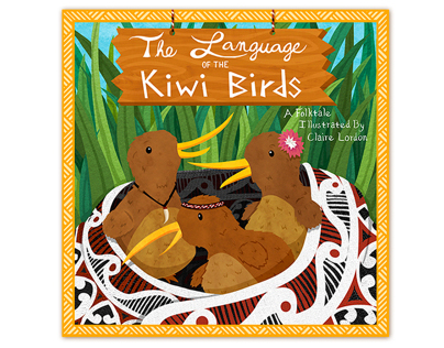The Language of the Kiwi Birds - Childrens Book Cover