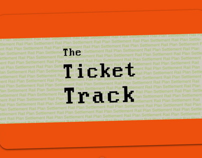 The Ticket Track