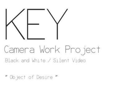 Key-Camera Work Project | Baltic Film and Media School