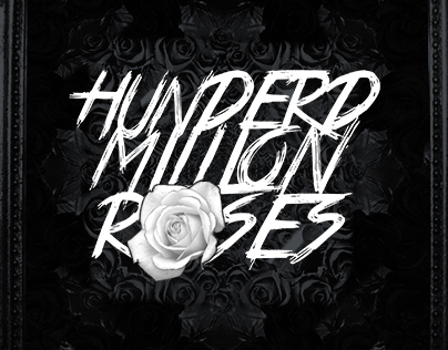 Hundred Million Roses