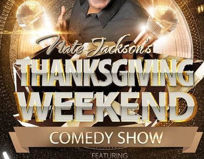 Nate Jacksons Thanksgiving Weekend Comedy Show