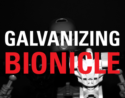 Galvanizing Bionicle