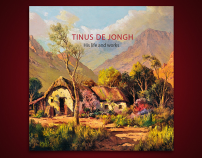 Tinus De Jongh: His Life and Works