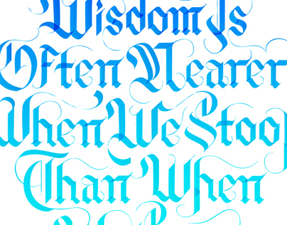 Wisdom - a self initiated calligraphy piece