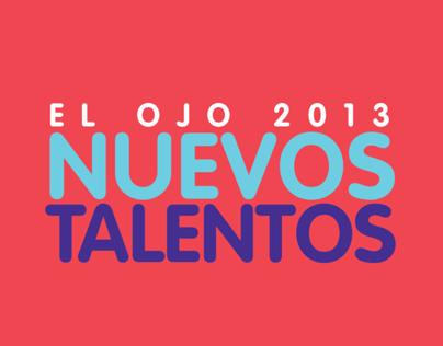 Nuevos Talentos - El Ojo 2013