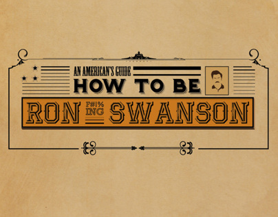An Americans Guide: How To Be Ron Swanson