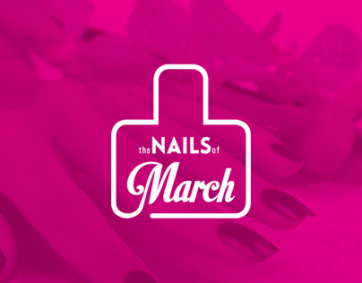 The Nails Of March
