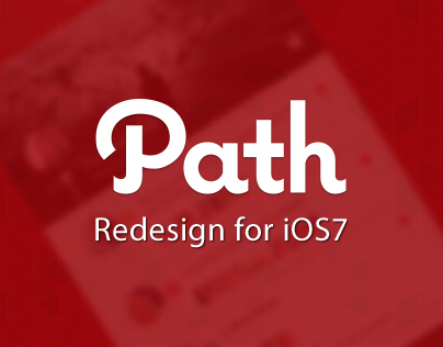 Path - Redesign for iOS7
